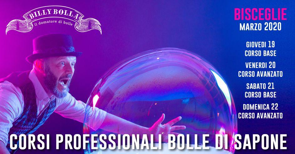 Corso professionale bolle di sapone in Puglia (Bisceglie) 19-22 marzo 2020